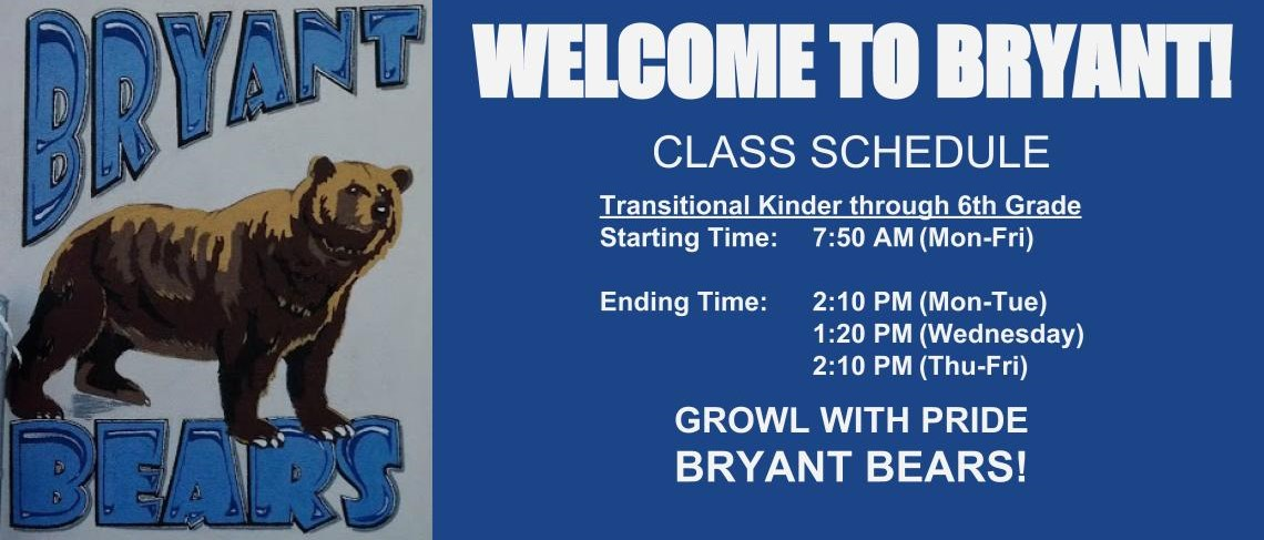 Bryant's class schedule ensures that students arrive on time everyday for a productive day of learning.