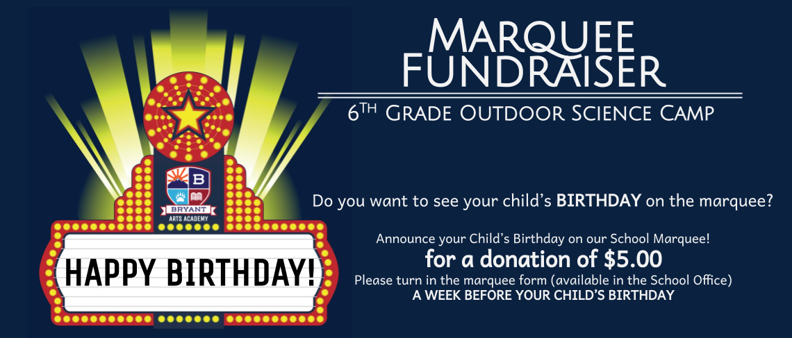 Birthday Marquee Fundraiser | 6th Grade Camp and Activities | $5 Donation