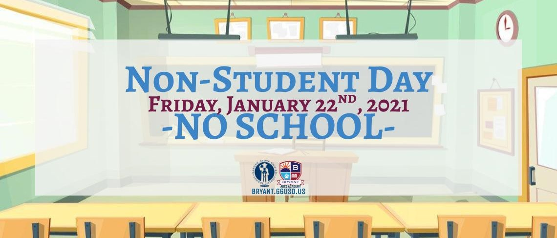 Non-Student Day | Friday, January 22, 2021 -NO SCHOOL-